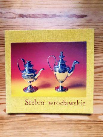 Srebro wrocławskie w zbiorach Muzeum Historycznego we Wrocławiu