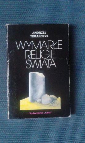 Wymarłe religie świata, Andrzej Tokarczyk