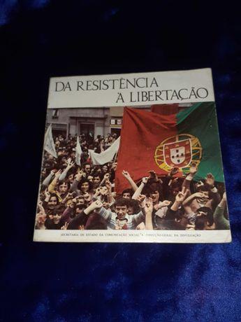 """Livro 'Da Resistência à Libertação"""" Raro"""