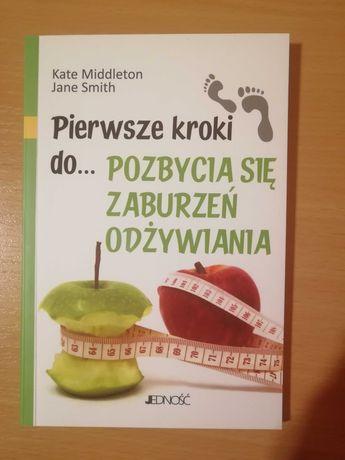 Pierwsze kroki do pozbycia się zaburzeń odżywiania książka