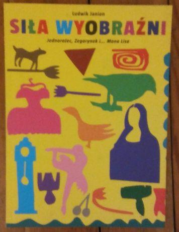 Ludwik Janion Siła wyobraźni, książka książki