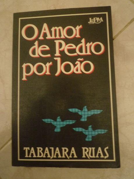 O Amor de Pedro por João de Tabajara Ruas Ano 1982 Editora: L&PM Edito