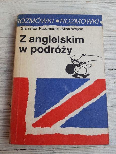 Z Angielskim w podróży rozmówki Stanisław Kaczmarski Alina Wójcik 1989