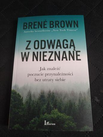 Z odwagą w nieznane Brene Brown