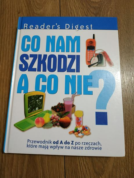 Książka Co nam szkodzi a co nie? Reader Digest