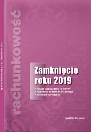 Zamknięcie Roku 2019 wyd. Rachunkowość Z. Fedak