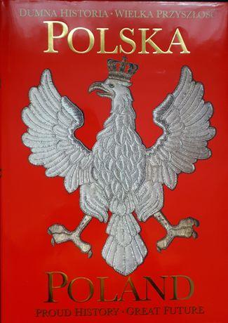 Dumna historia wielka przyszłość Polska