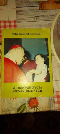 Książka W obronie życia nienarodzonego.