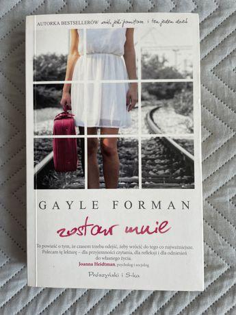 Gayle Forman - Zostaw mnie