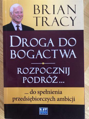 Droga do bogactwa, Brian Tracy