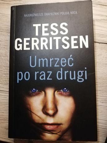 Tess Gerritsen - Umrzeć po raz drugi