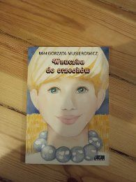 """Małgorzata Musierowicz """"Wnuczka do orzechów"""""""