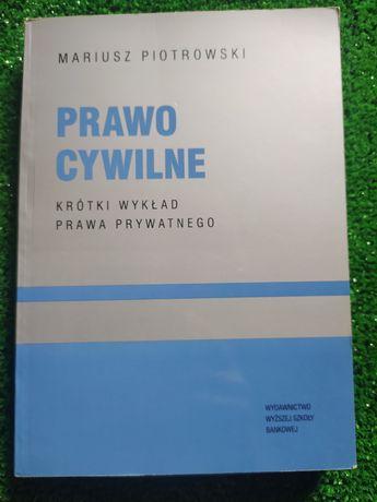 """Podręcznik """"Prawo cywilne"""" Mariusz Piotrowski"""