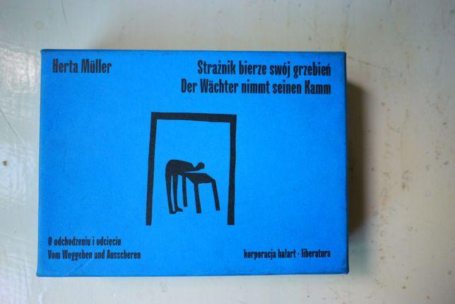 Herta Muller - Strażnik bierze swój grzebień