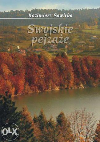 """Książka """"Swojskie pejzaże"""" Kazimierz Sowirko"""