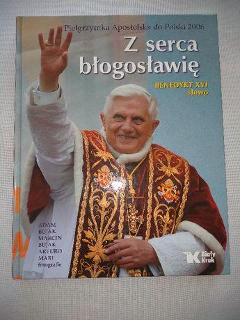 Z serca błogosławię XVI Benedykt