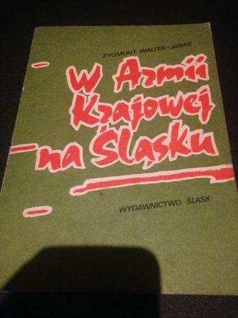 W Armii Krajowej na śląsku Zygmunt Walter-Janke