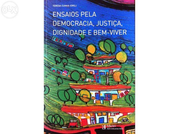Ensaios pela democracia, justiça, dignidade de viver