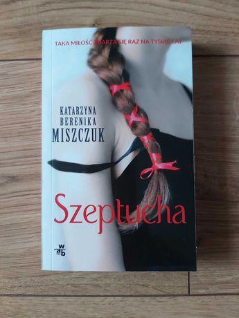 "Katarzyna Miszczuk ""Szeptucha"""