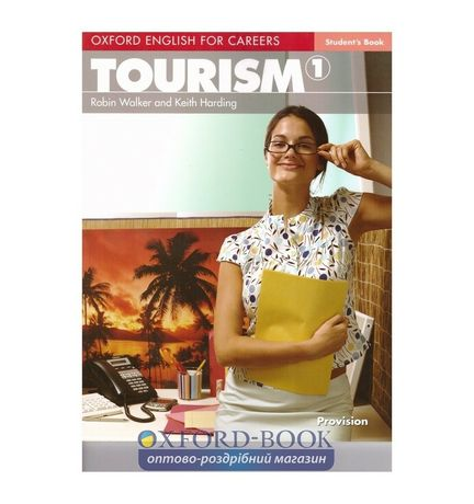 Oxford English for Careers: Tourism 1 Student's Book