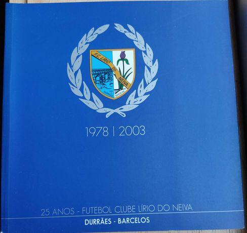 Livro do FC Lírio do Neiva 25 anos