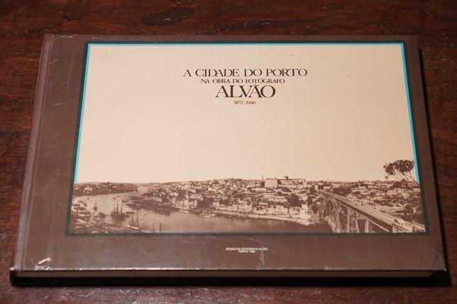 A Cidade do Porto na Obra do Fotógrafo Alvão - Livro