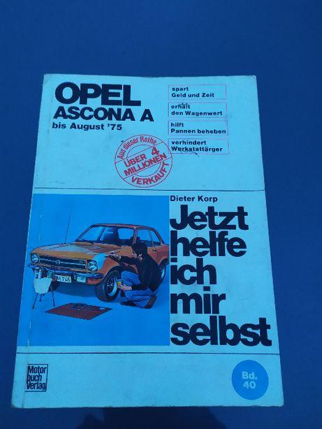 Jetzt helfe ich mir selbst Opel Ascona A instrukcja naprawy
