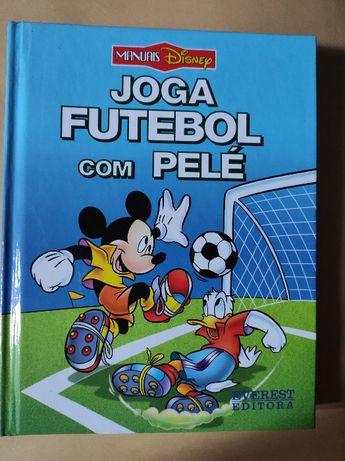 Joga Futebol com Pelé - Manuais Disney