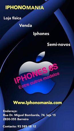 Iphones 6S loja fisica garantia como novos