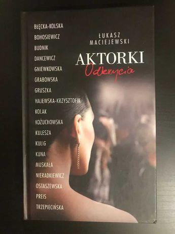 Aktorki- Odkrycie - Łukasz Maciejewski