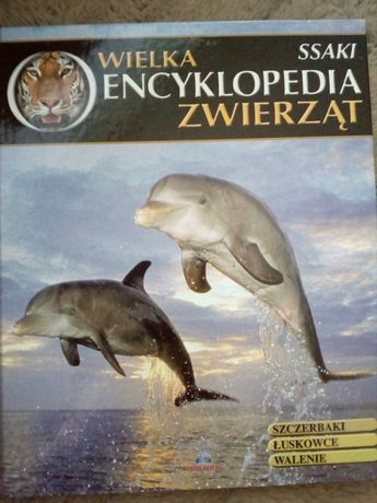 Wielka Encyklopedia Zwierząt. Ssaki t. 3