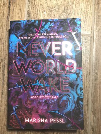 """Książka """"Never World Wake"""""""