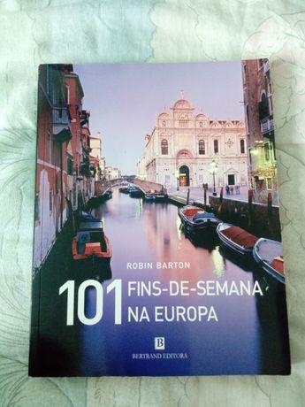101 Fins de Semana na Europa