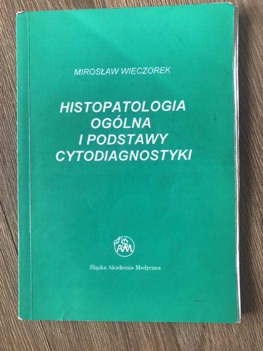 Histopatologia ogólna i podstawy cytodiagnostyki Wieczorek Dąbrowa Górnicza - image 1