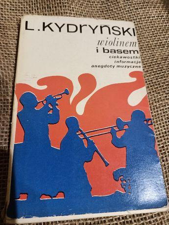 Wiolinem i basem - L.Kydryński