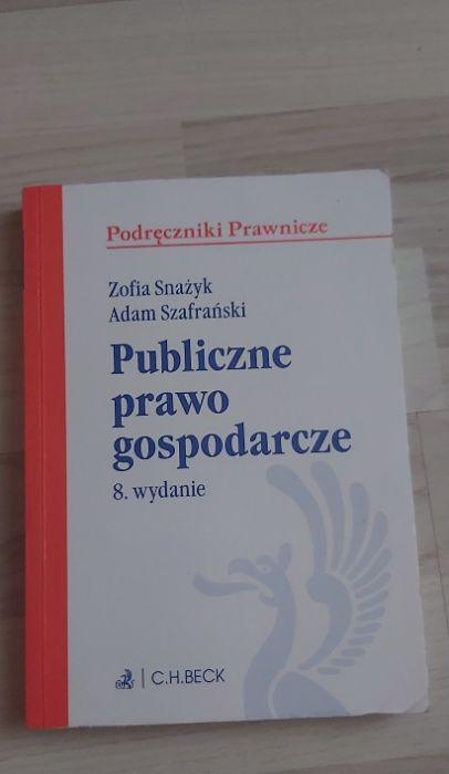 Publiczne prawo gospodarcze - Z. Snażyk, A. Szafrański wyd. 8 (2018) Poznań - image 1