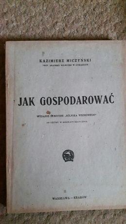 Jak gospodarować Miczyński oraz Małżeństwo niemal doskonałe Kozakiewic