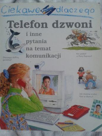 Telefon dzwoni i inne pytania na temat komunikacji