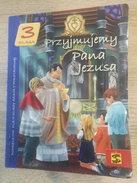 Przyjmujemy Pana Jezusa Kraków 2014 Religia klasa 3 T.PanuśA.Kielian