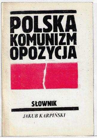 Polska komunizm opozycja - II obieg Karpiński
