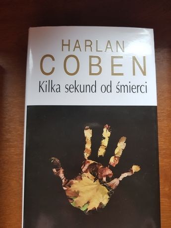 Harlan Coben Kilka sekund od śmierci