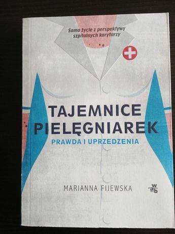 Tajemnice pielęgniarek prawda i uprzedzenia, Marianna Fijewska