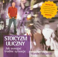 Stoicyzm uliczny z płytą CD Jak oswajać trudne sytuacje22,