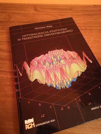 Optymalizacja Statyczna w przestrzeni dwuwymiarowej