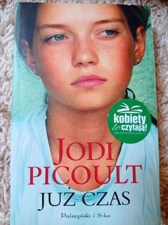 Już czas - Jodi Picuolt