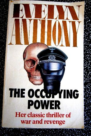 The Occupying Power de Evelyn Anthony