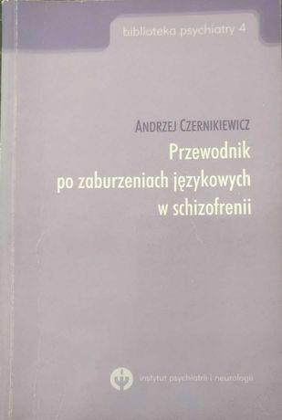 """""""Przewodnik po zaburzeniach językowych w schizofrenii"""""""