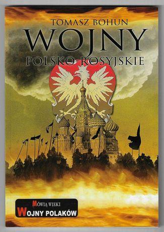 Wojny polsko-rosyjskie ___ T.Bohun ___ 2017