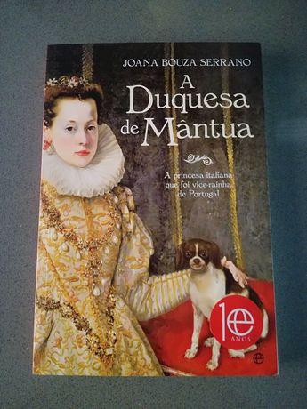 Joana Bouza Serrano - A Duquesa de Mântua