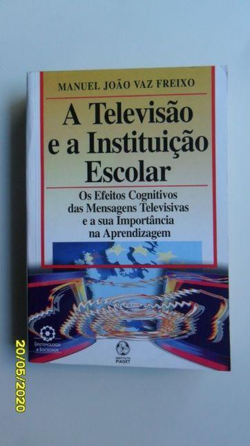 A Televisão e a Instituição Escolar